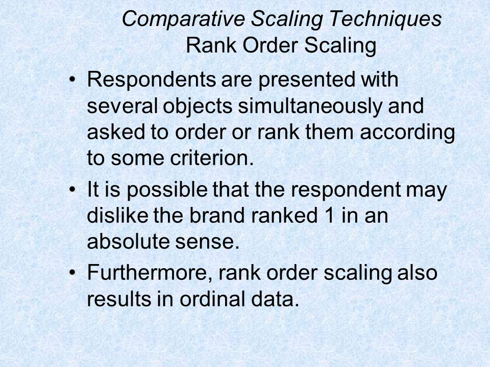 Comparative Scaling Techniques Rank Order Scaling