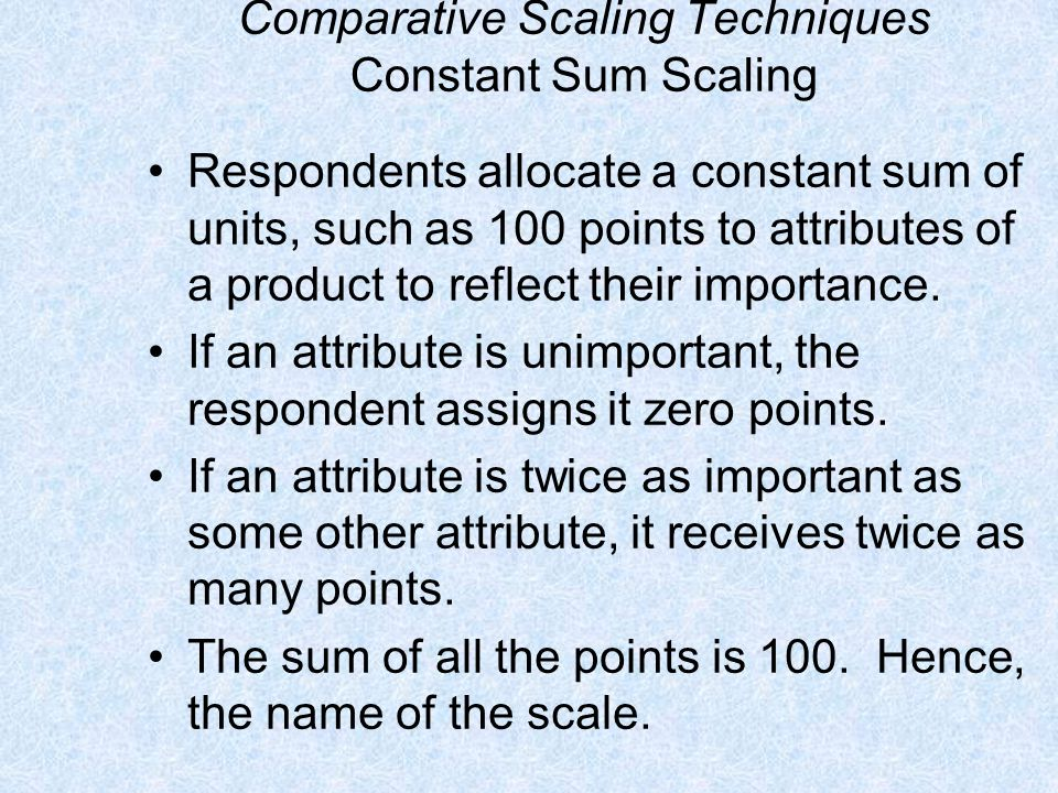 Comparative Scaling Techniques Constant Sum Scaling