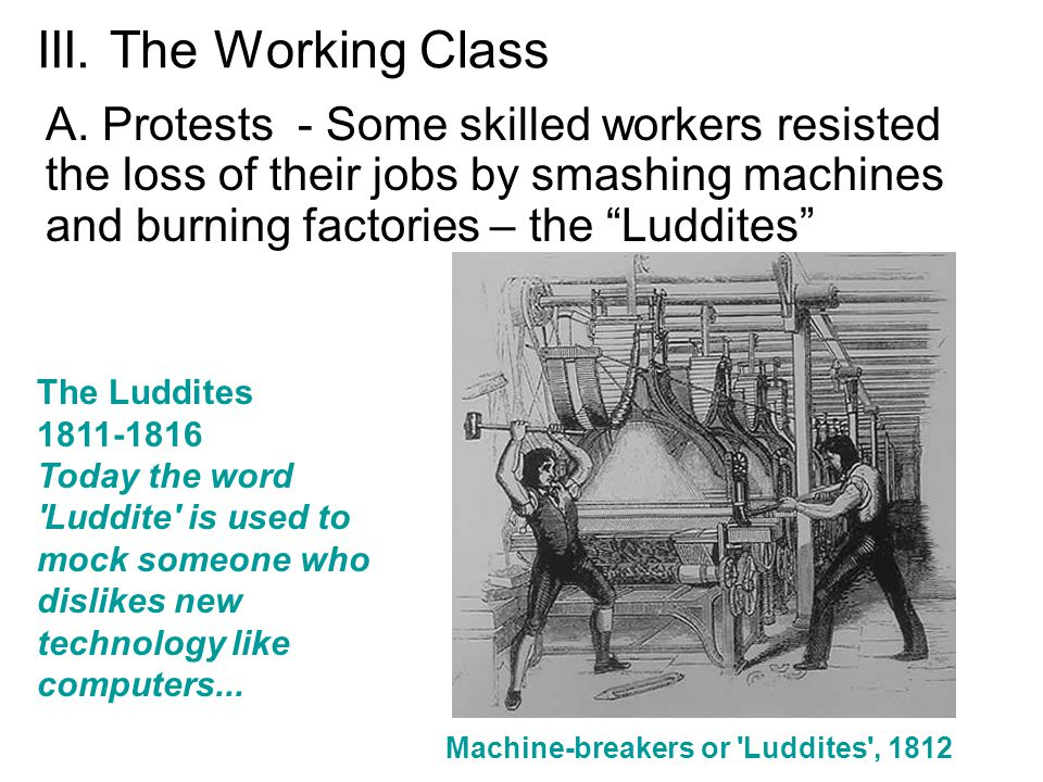 Machine-breakers or Luddites , 1812
