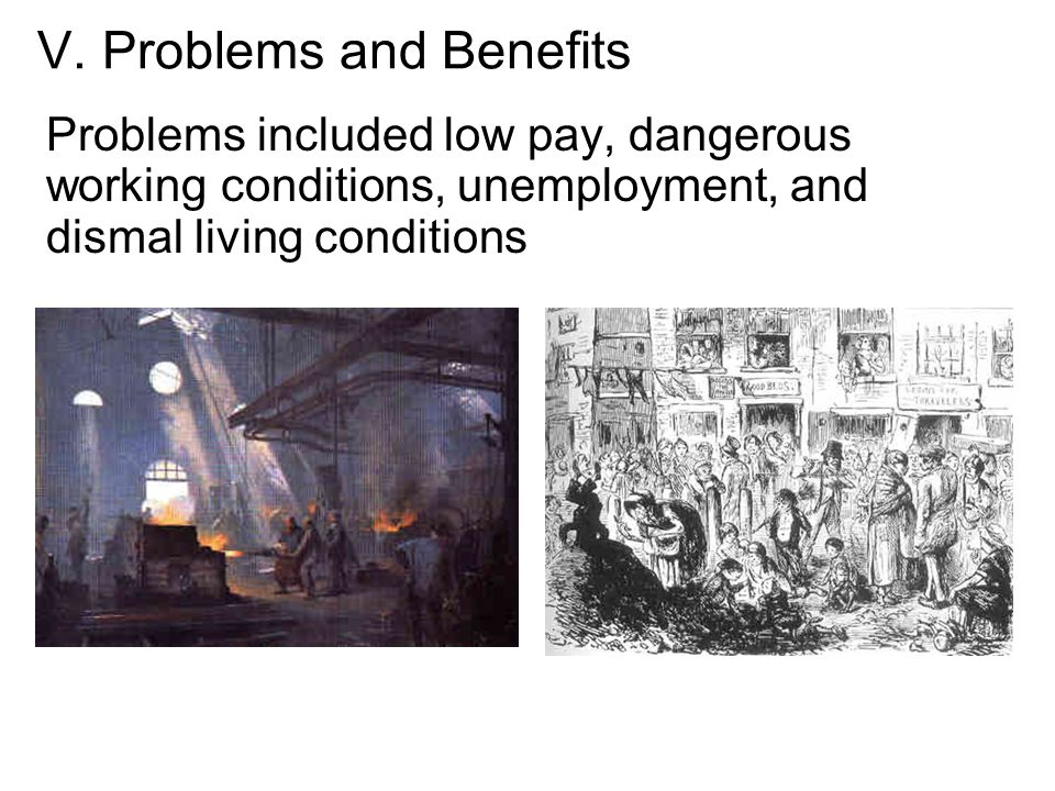 V. Problems and Benefits