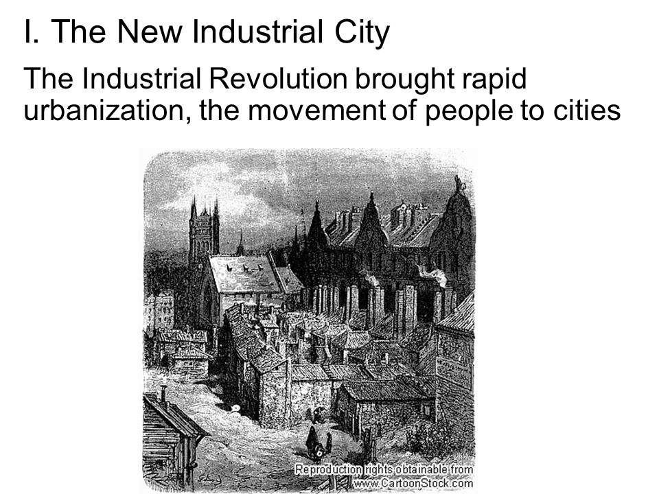 I. The New Industrial City