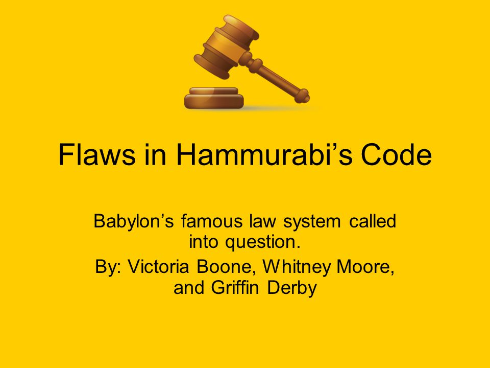 Flaws in Hammurabi's Code