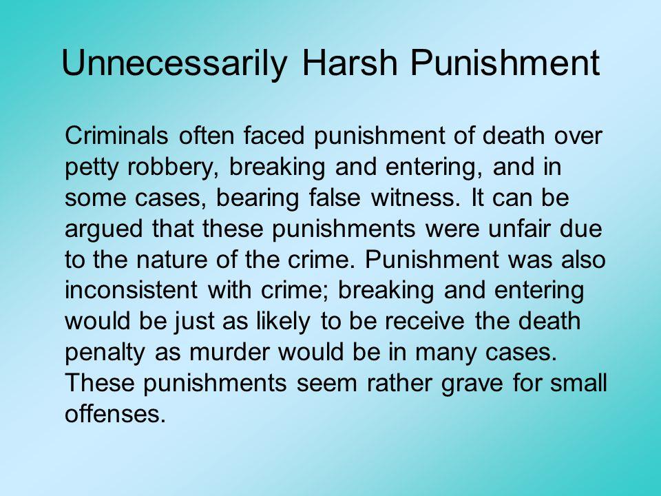 Unnecessarily Harsh Punishment