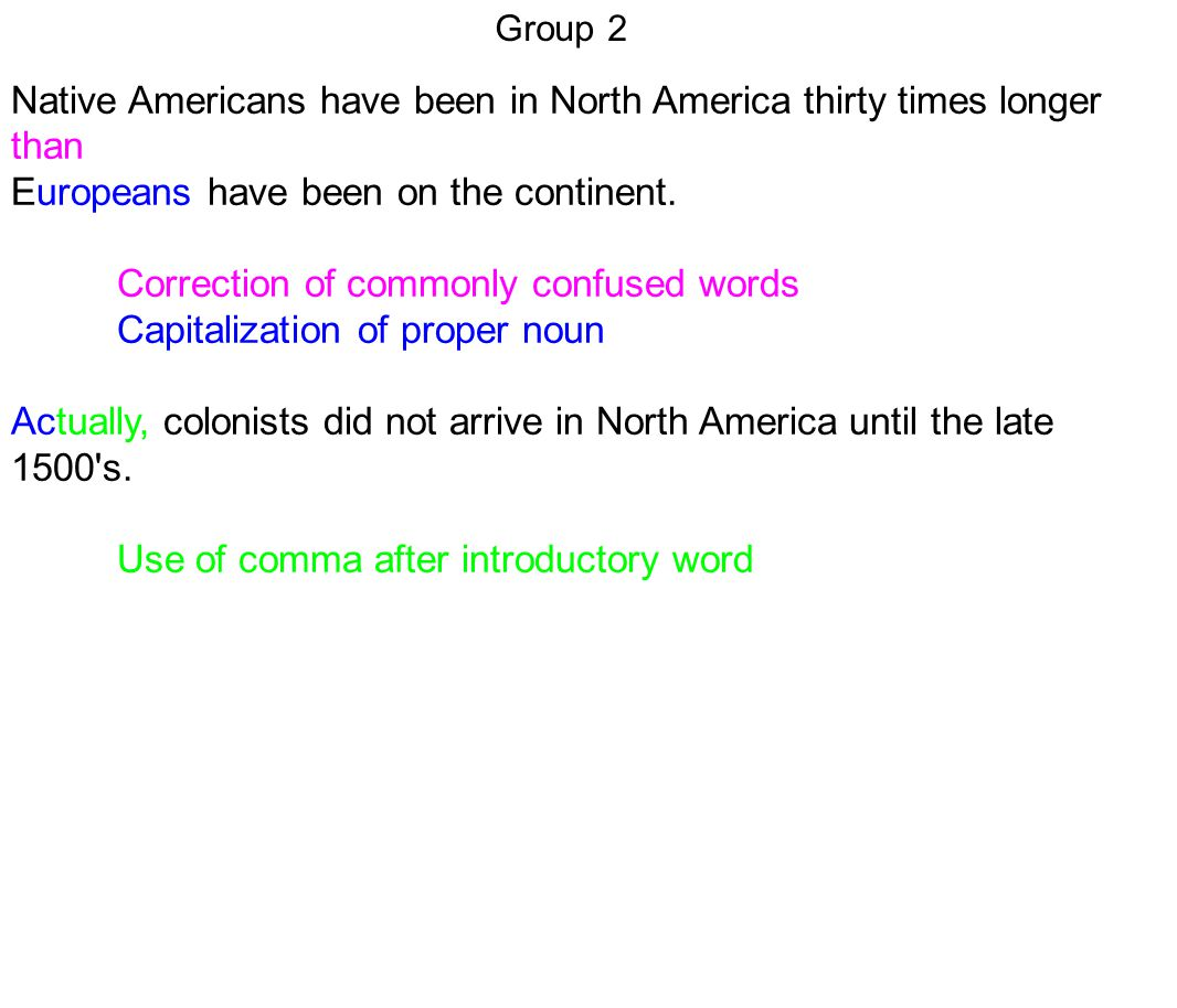 Native Americans have been in North America thirty times longer than