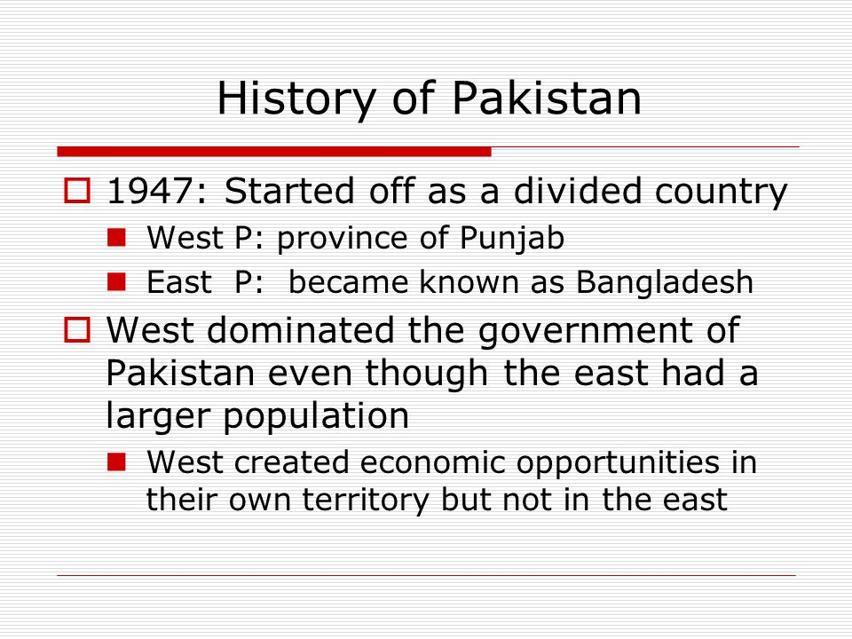 History of Pakistan 1947: Started off as a divided country