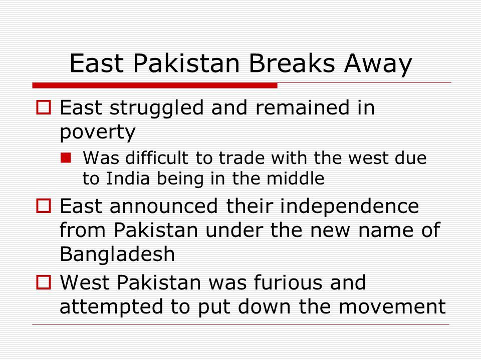 East Pakistan Breaks Away