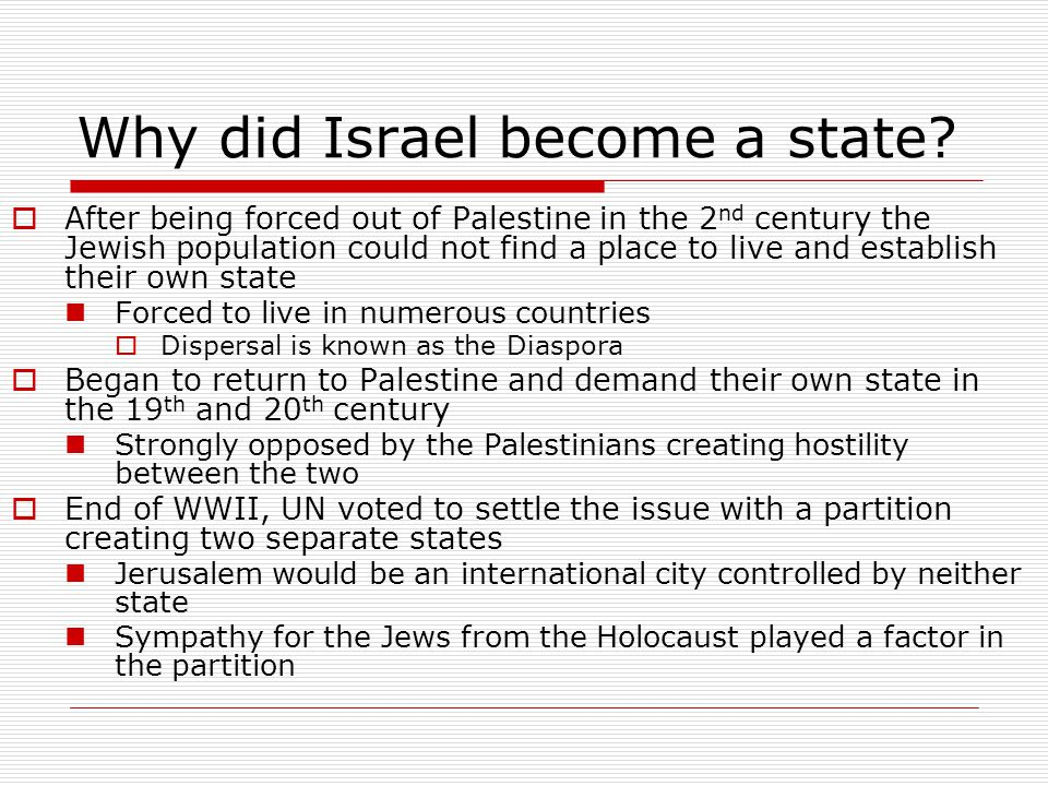 Why did Israel become a state