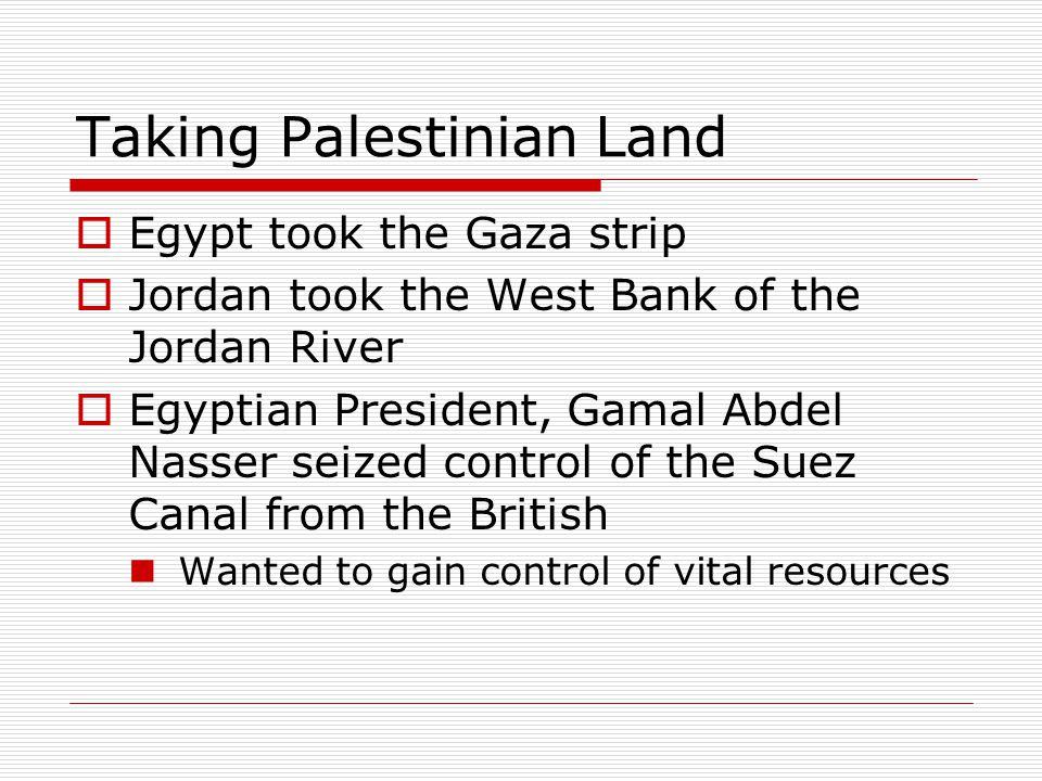 Taking Palestinian Land