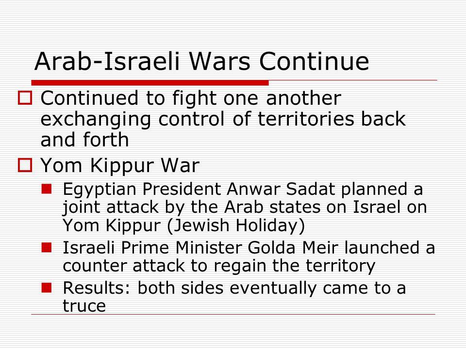 Arab-Israeli Wars Continue