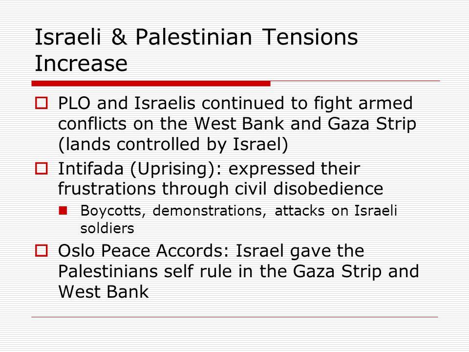 Israeli & Palestinian Tensions Increase