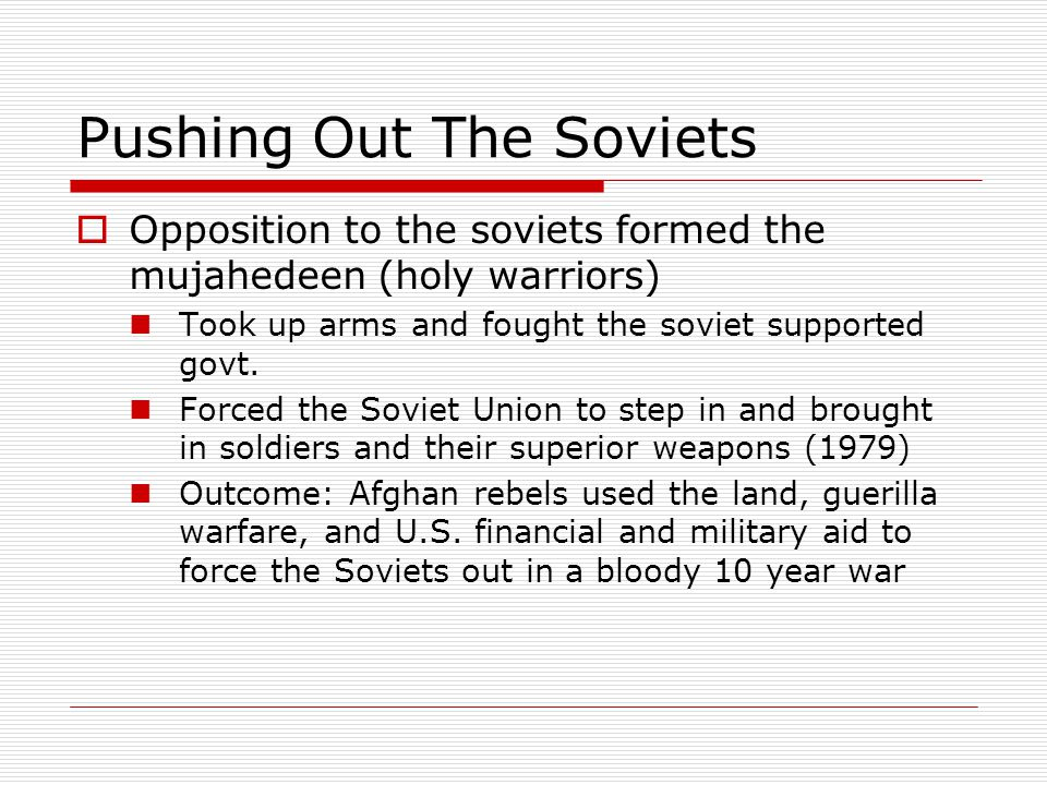 Pushing Out The Soviets