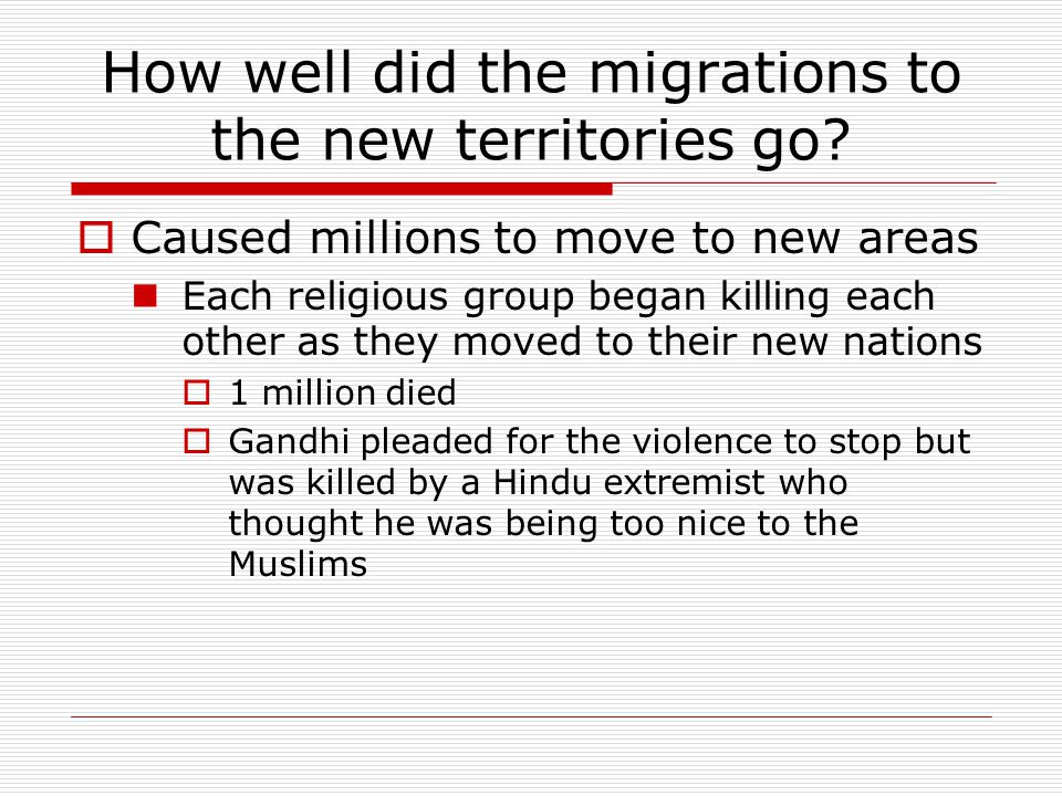 How well did the migrations to the new territories go