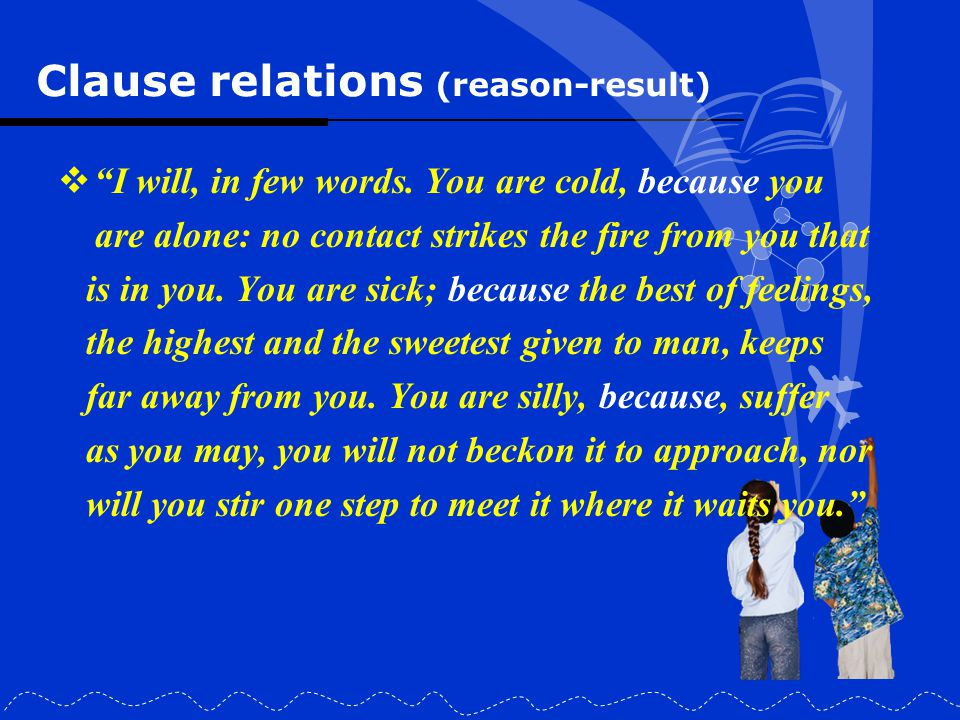 Clause relations (reason-result)