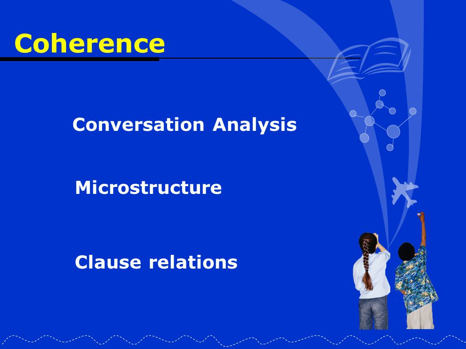 Coherence Conversation Analysis Microstructure Clause relations