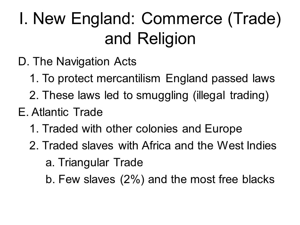 I. New England: Commerce (Trade) and Religion