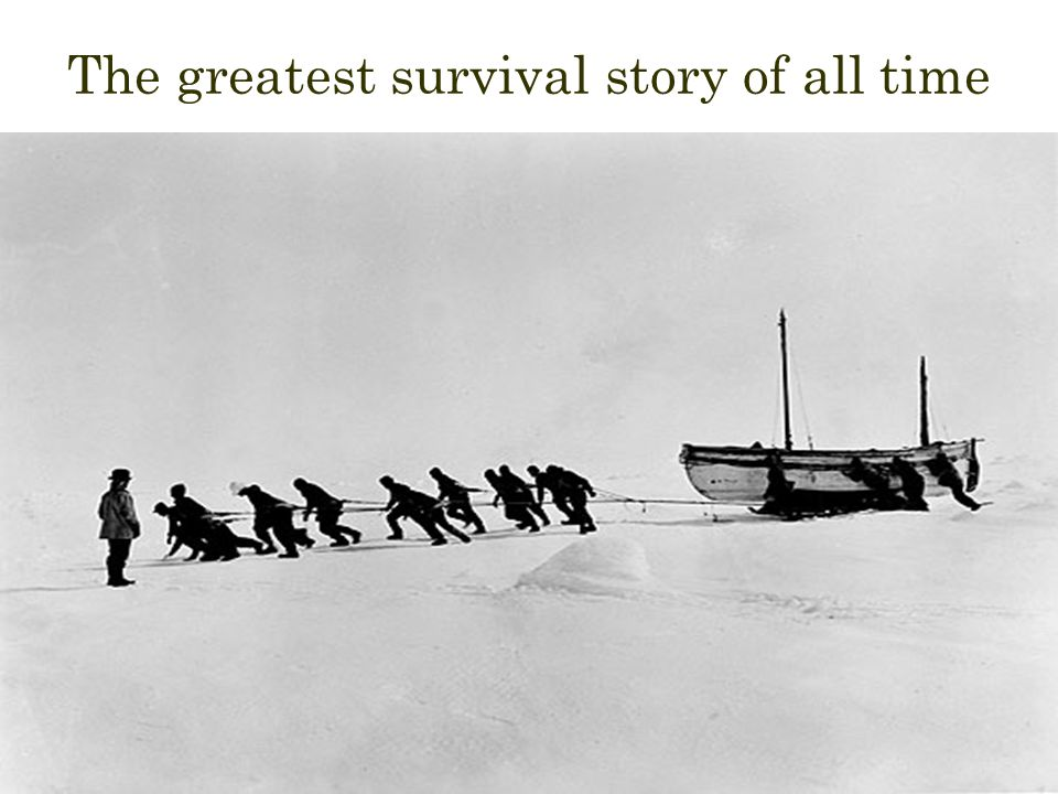 The greatest survival story of all time