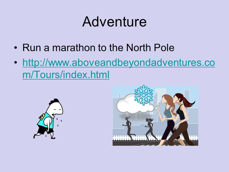 Adventure Run a marathon to the North Pole
