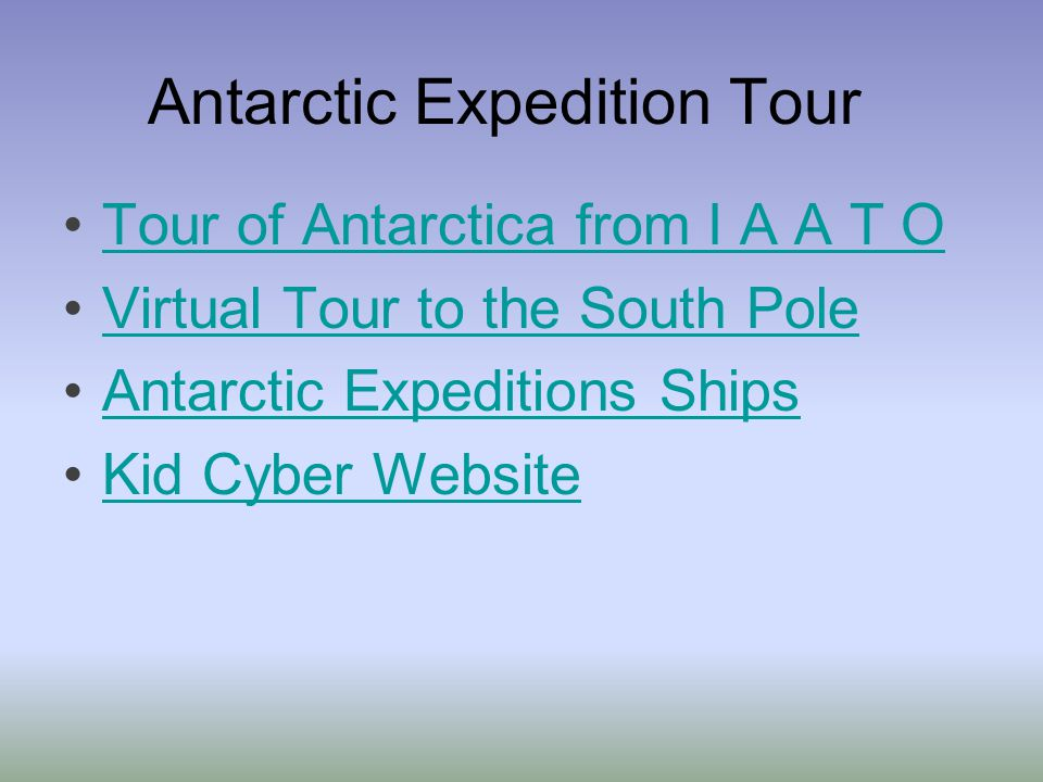 Antarctic Expedition Tour