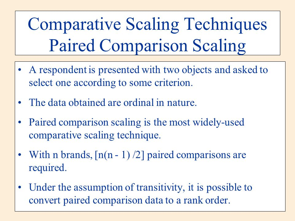 Comparative Scaling Techniques Paired Comparison Scaling