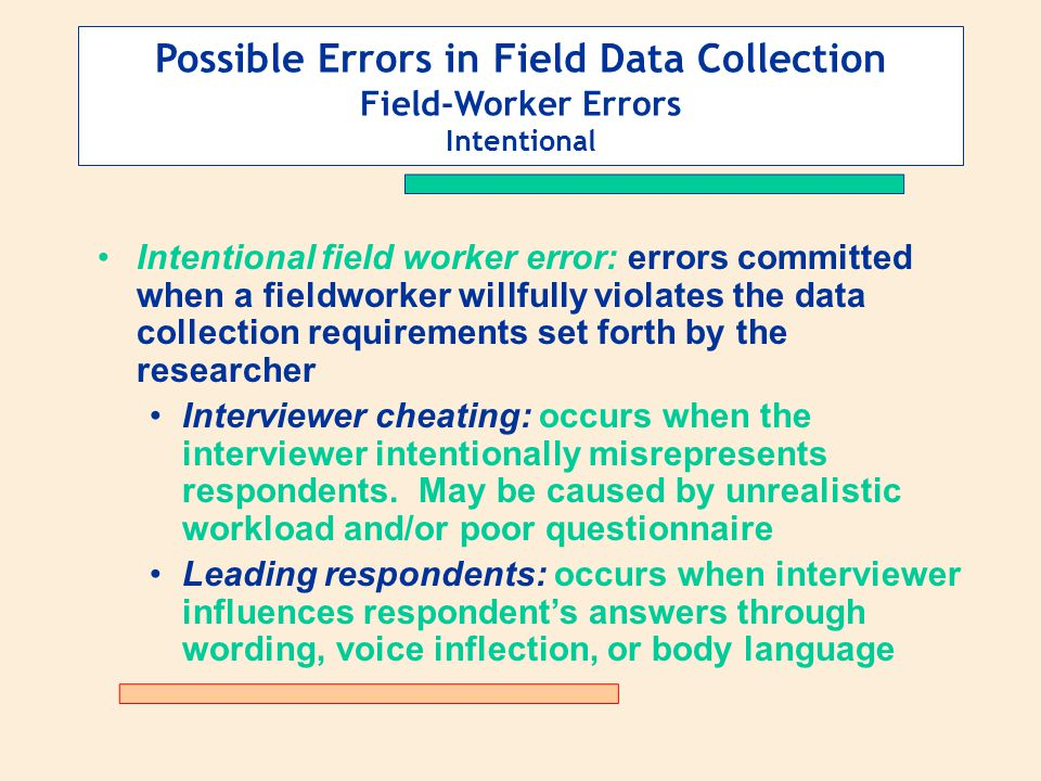 Possible Errors in Field Data Collection