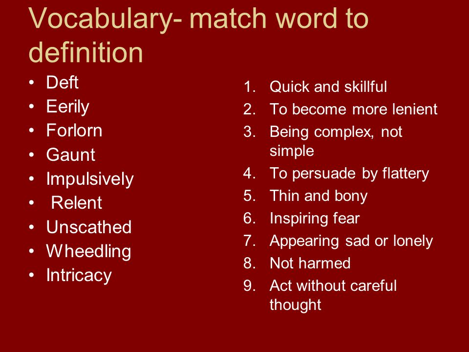Vocabulary- match word to definition
