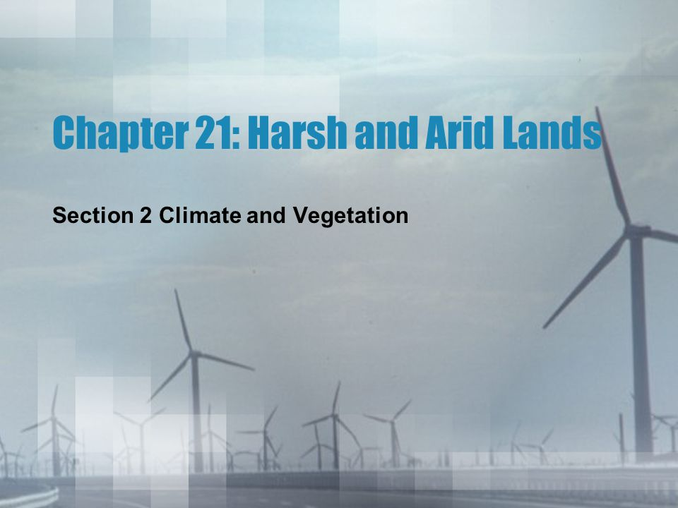 Chapter 21: Harsh and Arid Lands