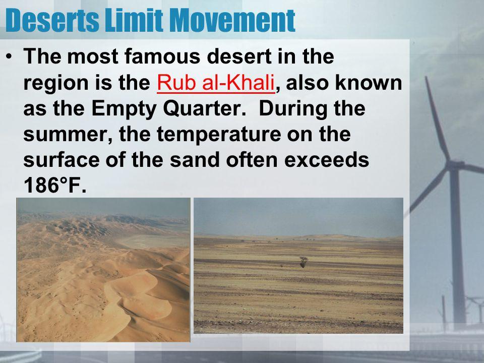 Deserts Limit Movement