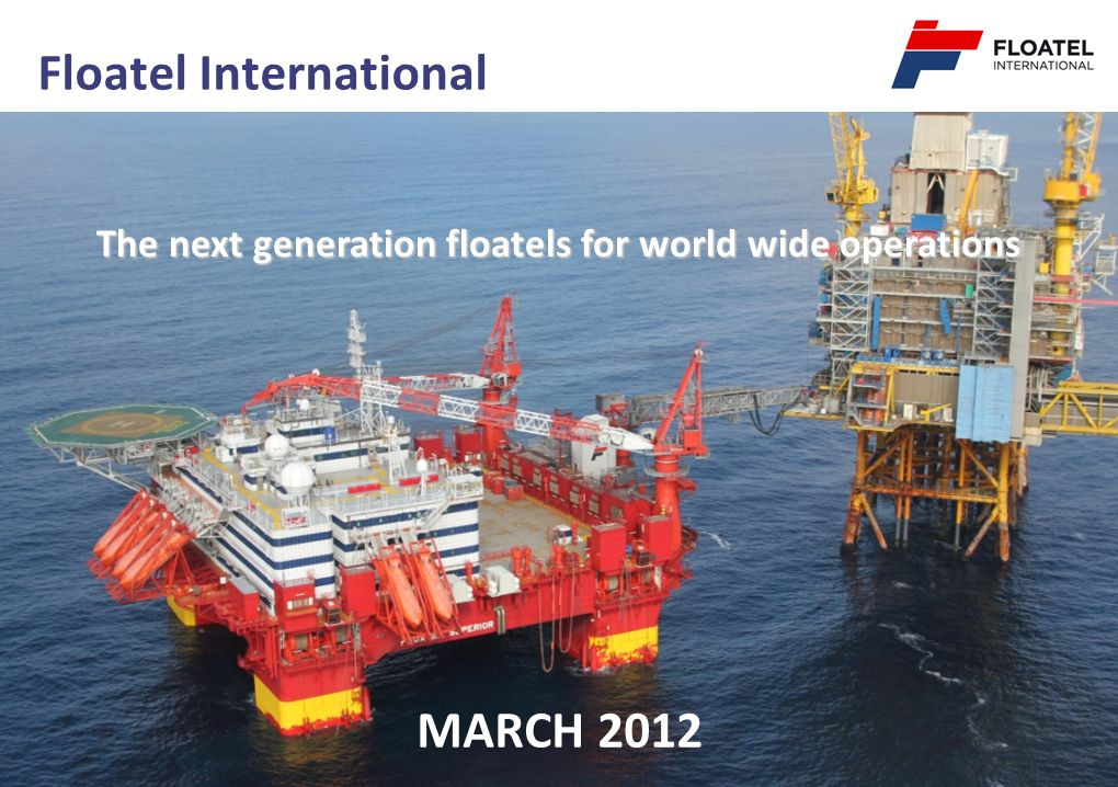 Floatel International MARCH 2012