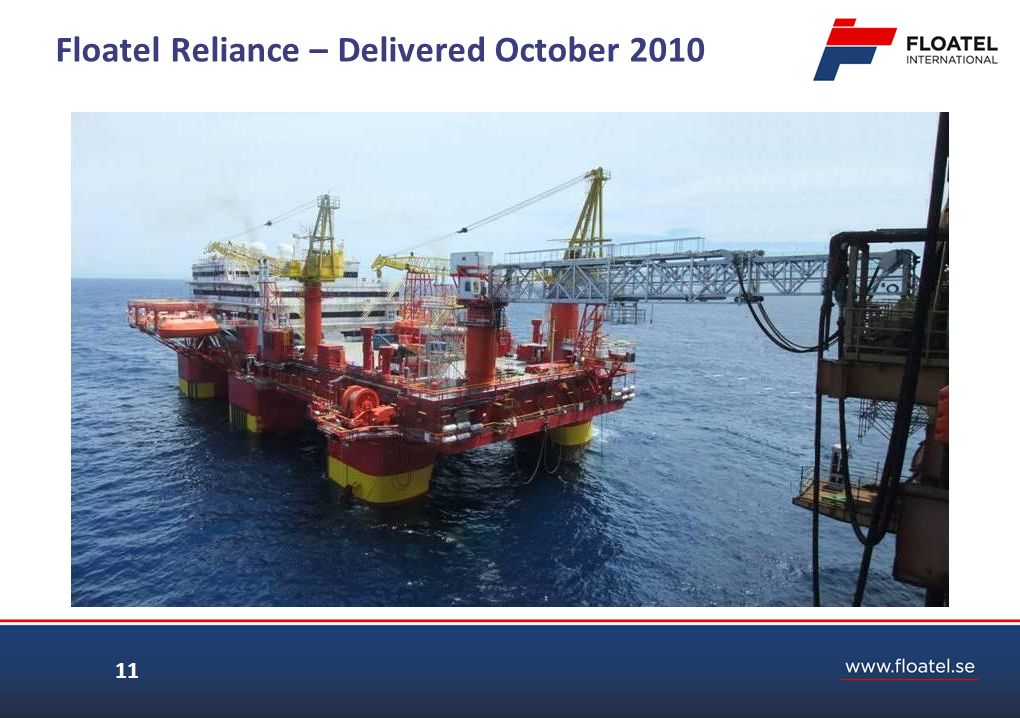 Floatel Reliance – Delivered October 2010