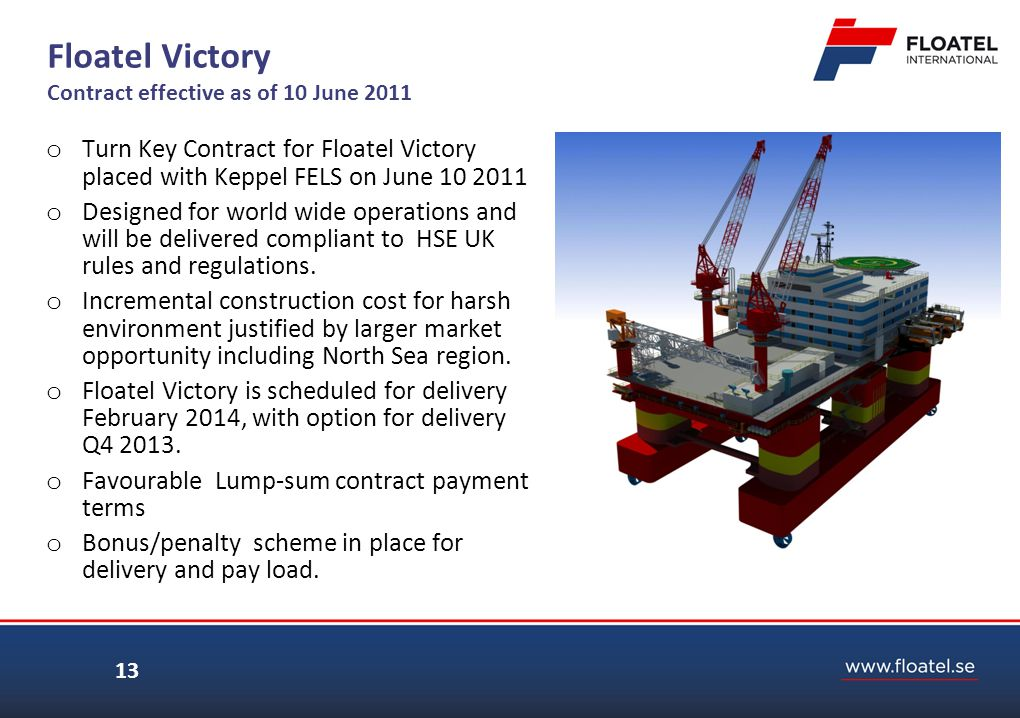 Floatel Victory Contract effective as of 10 June 2011