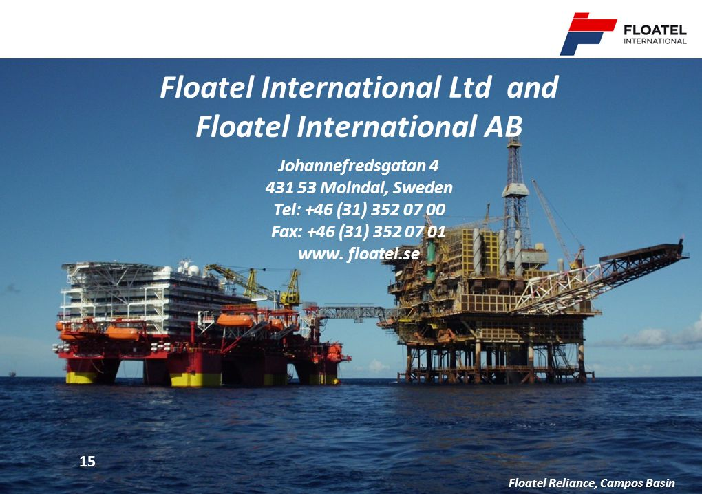 Floatel International Ltd and Floatel International AB