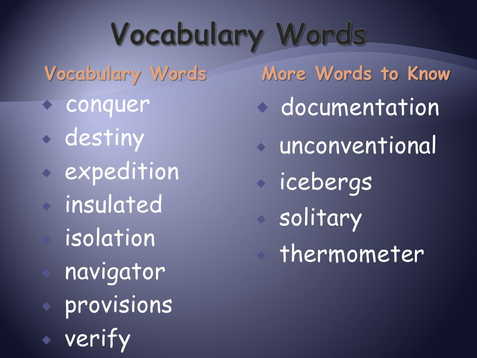 Vocabulary Words documentation conquer destiny unconventional