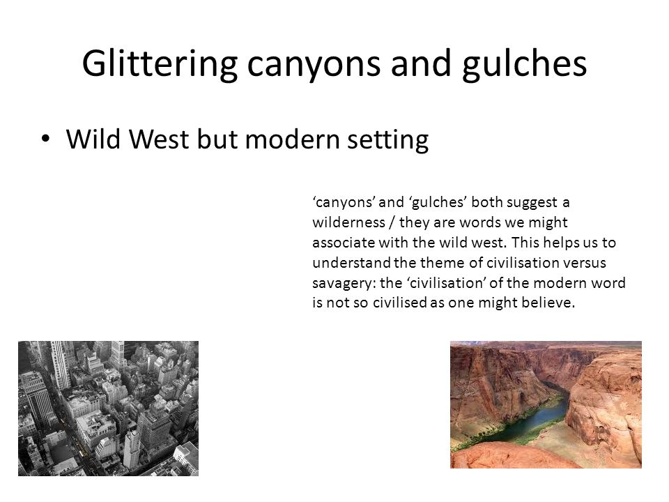 Glittering canyons and gulches