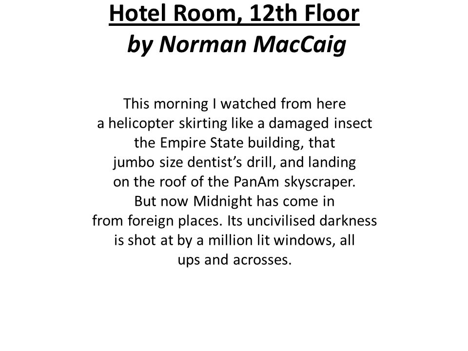 Hotel Room, 12th Floor by Norman MacCaig
