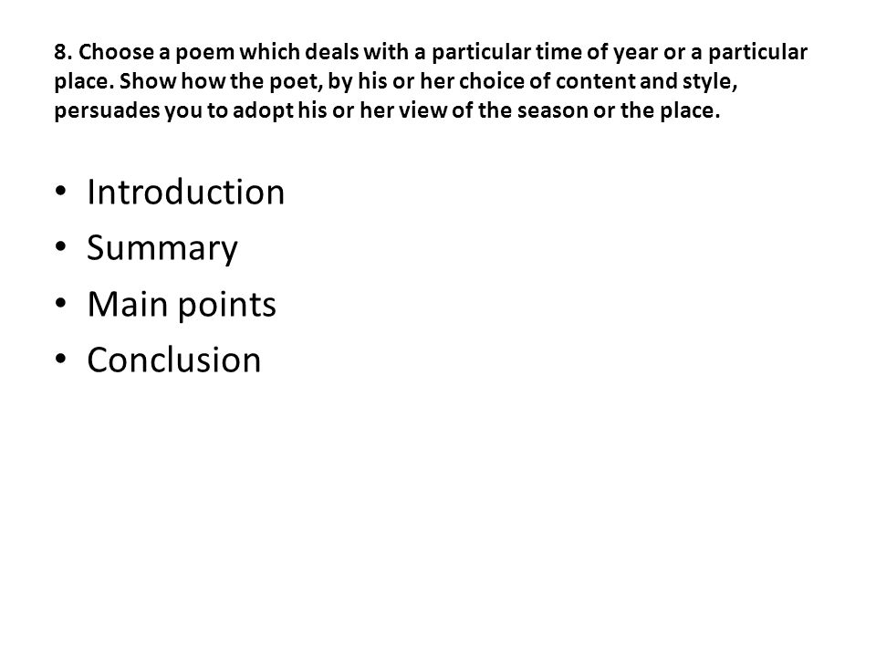 Introduction Summary Main points Conclusion