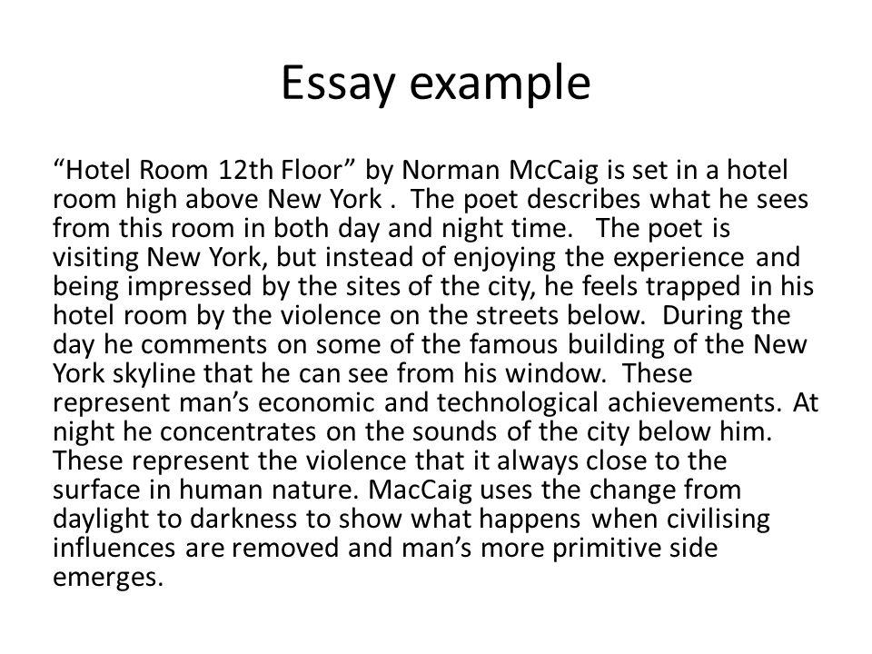 hotel room 12th floor poem essay Q: 'what does this poem say to you about the city point out the words or phrases that especially convey its message to you' a: the poem hotel room 12th floor by norman maccaig shows the city as a bustling, dangerous place.