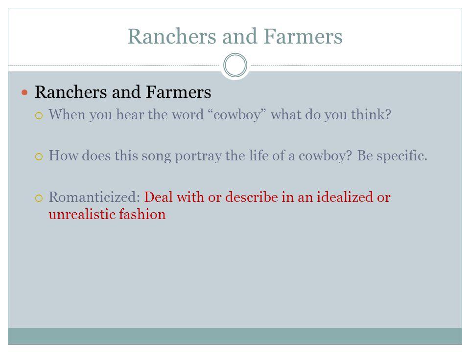 Ranchers and Farmers Ranchers and Farmers