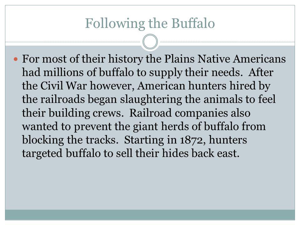 Following the Buffalo