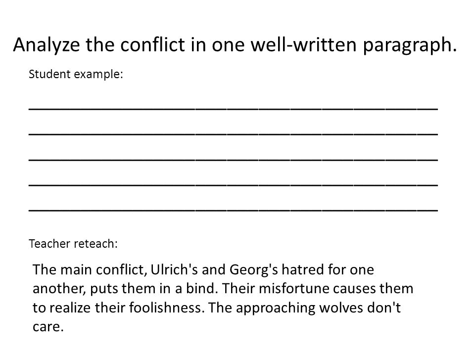 Analyze the conflict in one well-written paragraph.