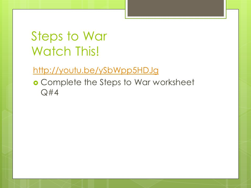Steps to War Watch This! http://youtu.be/ySbWpp5HDJg