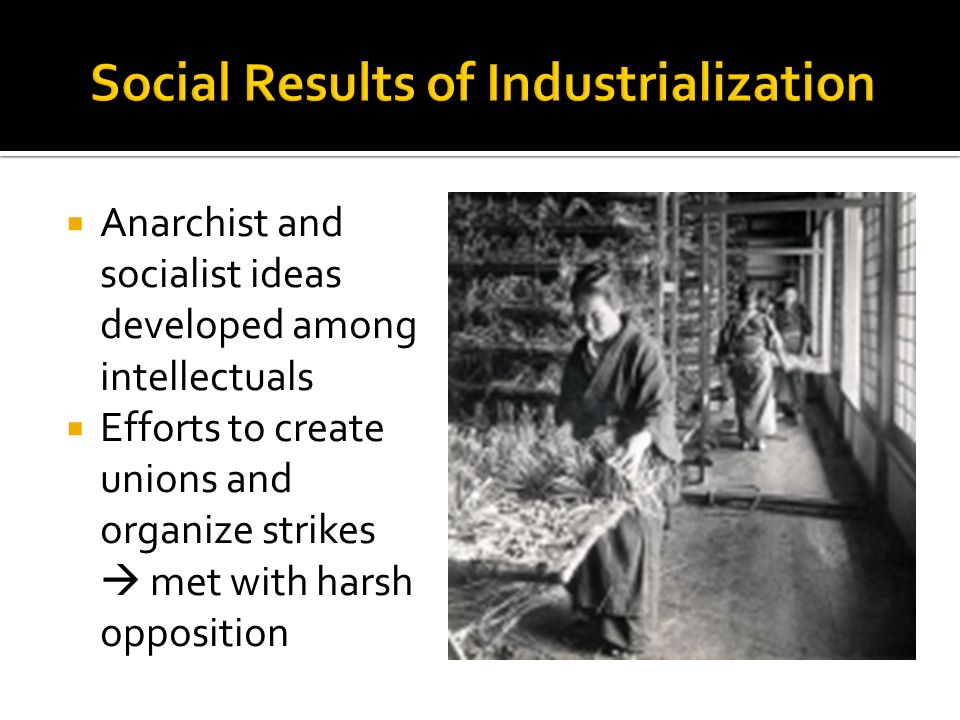Social Results of Industrialization