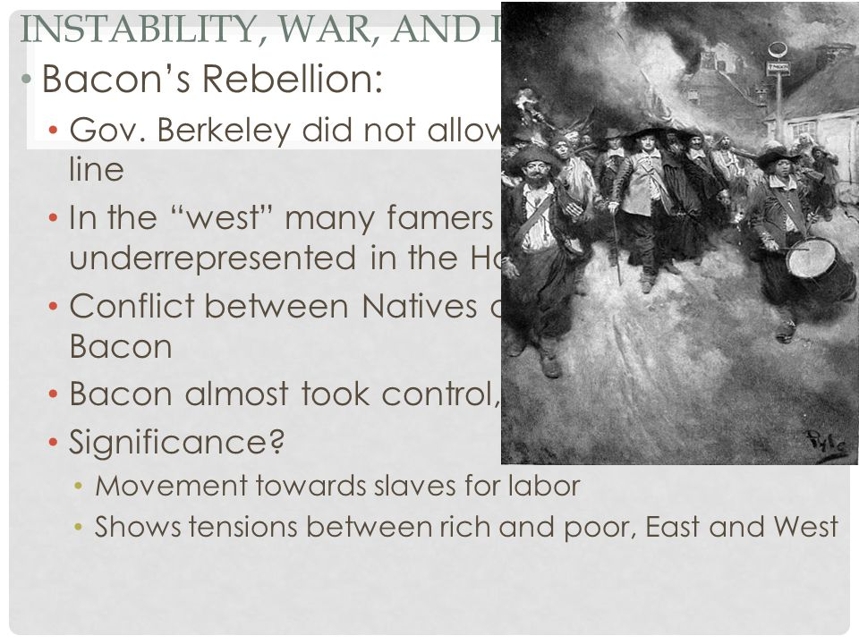 Instability, War, and Rebellion Cont.