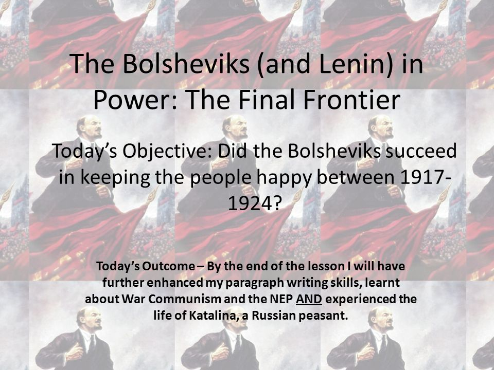 The Bolsheviks (and Lenin) in Power: The Final Frontier