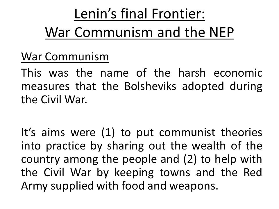 war communism and nep essay Essay on lenin essay on lenin the  however much like the war communism policy lenin did see the nep as a necessity,  if you need a custom essay.