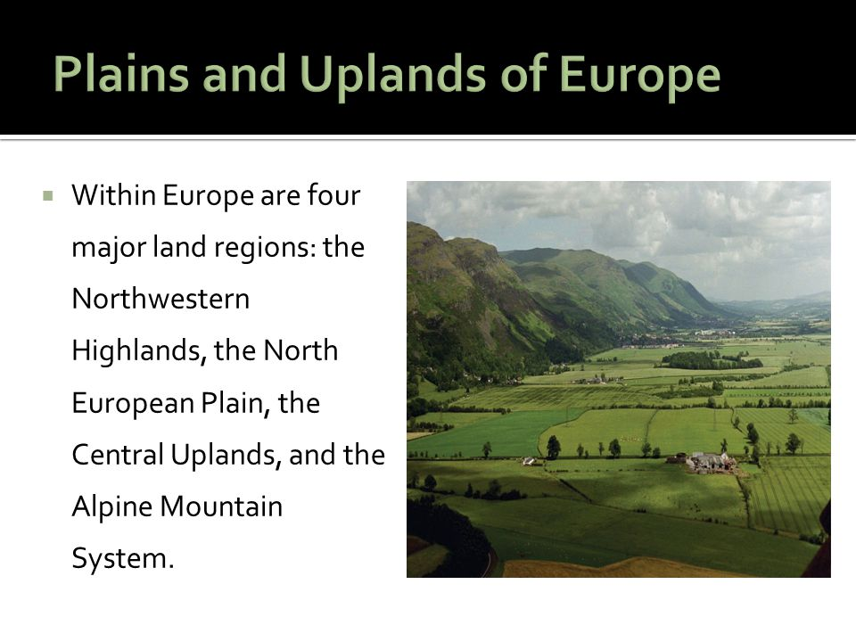 Plains and Uplands of Europe