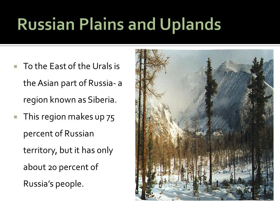 Russian Plains and Uplands