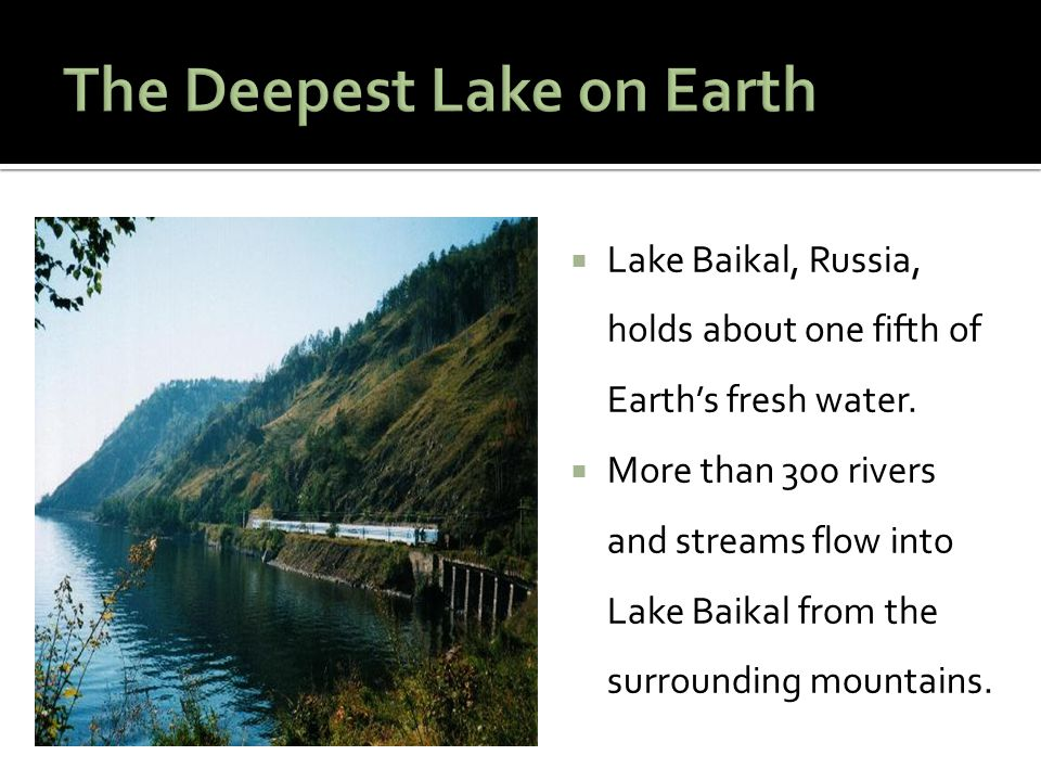 The Deepest Lake on Earth