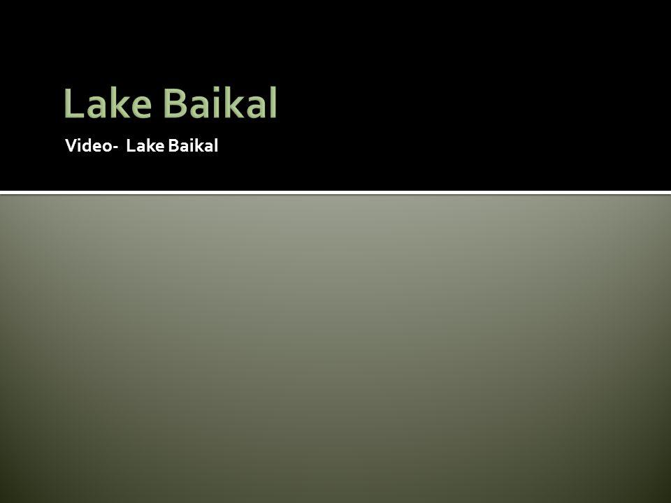 Lake Baikal Video- Lake Baikal