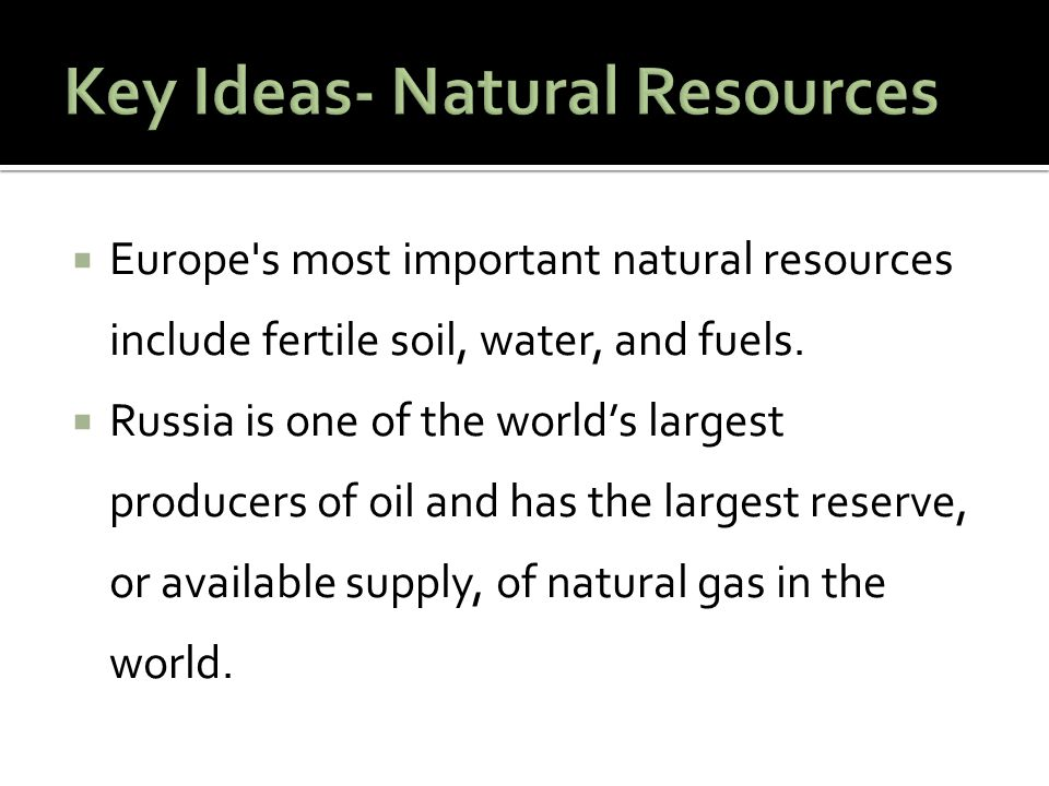 Key Ideas- Natural Resources