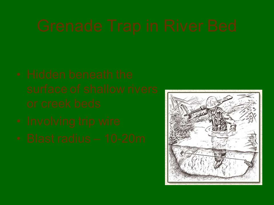 Grenade Trap in River Bed